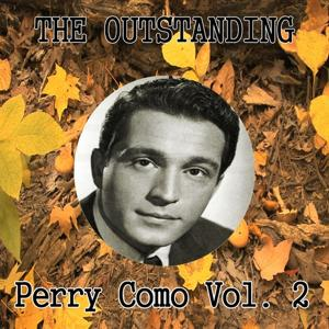 The Outstanding Perry Como Vol. 2