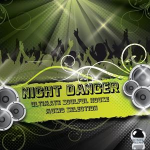 Night Dancer (Ultimate Soulful House Music Selection)