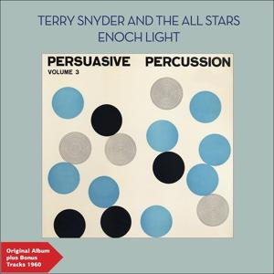 Persuasive Percussion, Vol. 3 (Original Album Plus Bonus Tracks 1960)