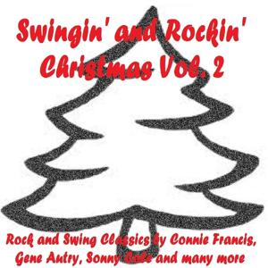 Swingin' and Rockin' Christmas, Vol. 2 (Rock and Swing Christmas Classics)