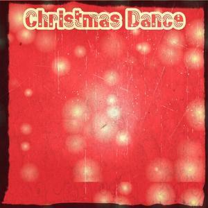 Christmas Dance (Top 37 Edm Dance Hits)