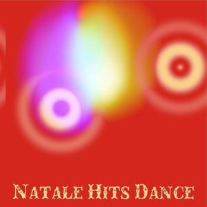 Natale Hits Dance (48 Hits Merry Christmas EDM Compilation)