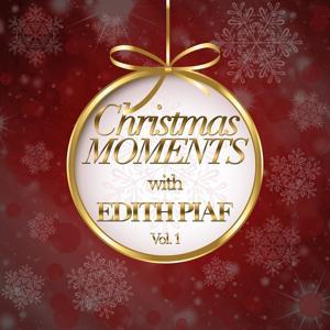 Christmas Moments With Edith Piaf, Vol. 1