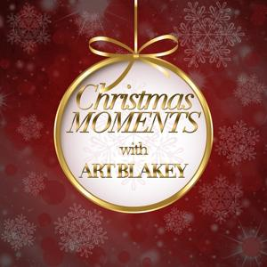 Christmas Moments With Art Blakey
