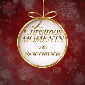 Christmas Moments With Nancy Wilson