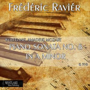 Mozart: Piano Sonata No. 8 in A Minor, K. 310