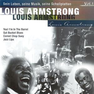 Louis Armstrong -Sein Leben, seine Musik, seine Schallplatten, Vol.1