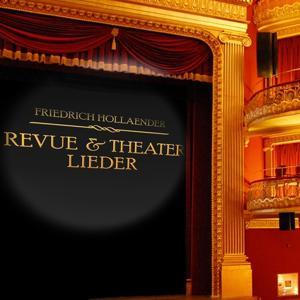 Revue- Und Theaterlieder - Friedrich Hollaender