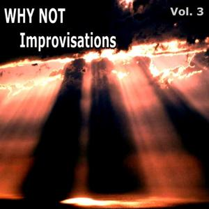 Improvisations, Vol. 3