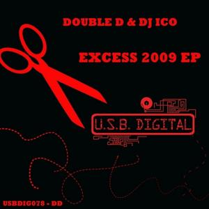 Excess 2009 Ep