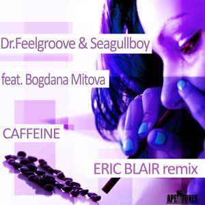 Caffeine (Eric Blair Remix)
