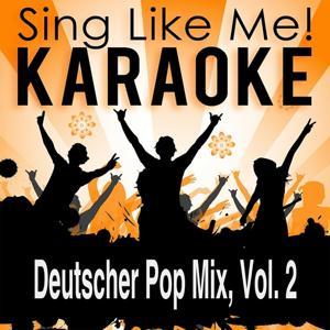 Deutscher Pop Mix, Vol. 2 (Karaoke Version)