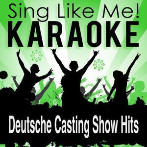 Deutsche Casting Show Hits (Karaoke Version)