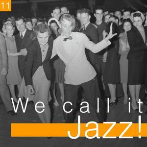 We Call It Jazz!, Vol. 11