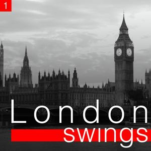 London Swings, Vol. 1 (The Golden Age of British Dance Bands)