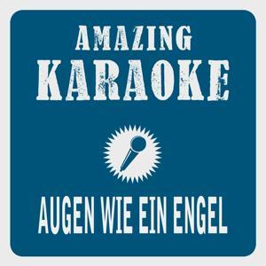 Augen wie ein Engel (Karaoke Version) (Originally Performed By Rabbits)