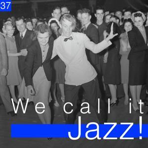 We Call It Jazz!, Vol. 37