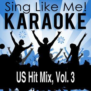 US Hit Mix, Vol. 3 (Karaoke Version)