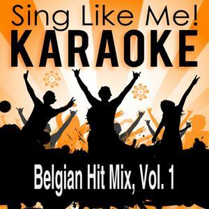 Belgian Hit Mix, Vol. 1 (Karaoke Version)