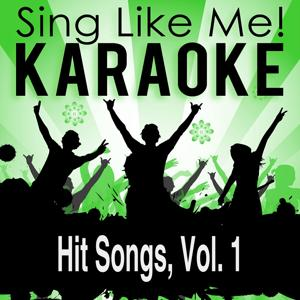 Hit Songs, Vol. 1 (Karaoke Version)