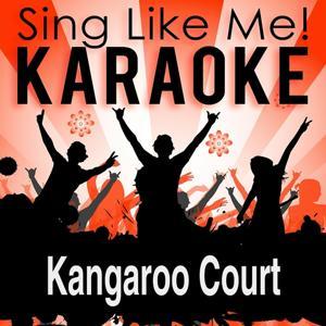 Kangaroo Court (Karaoke Version)