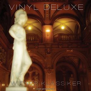 Vinyl Deluxe - Wiener Klassiker