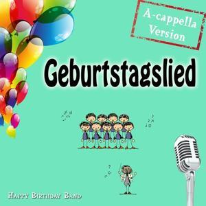 Geburtstagslied (A-cappela Version)