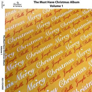 The Must Have Christmas Album, Vol. 1