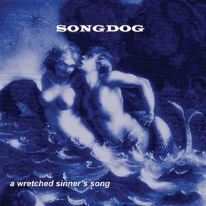 A Wretched Sinner's Song