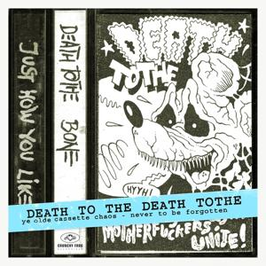 Death to the Death Tothe