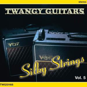 Twangy Guitars - Silky Strings, Vol. 5