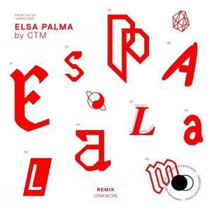 Elsa Palma (Unkwon Remix)