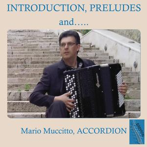 Marco Muccitto Plays Introduction, Preludes