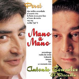 Mano a Mano : Peret y Antonio González