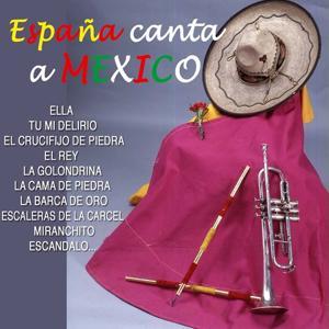 España Canta a Mexico