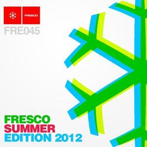 Fresco Summer Edition 2012