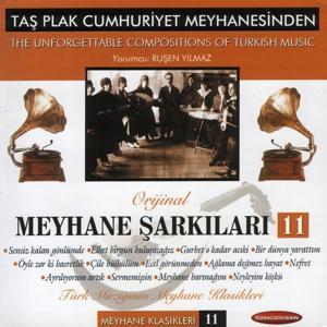 Taş Plak Cumhuriyet Meyhanesinden (Meyhane Şarkıları, Vol. 11)