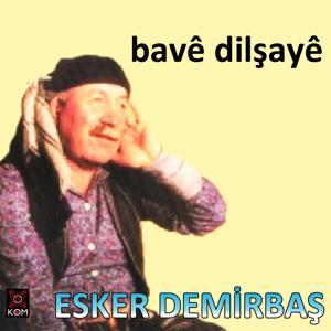 Bave Dilşayê