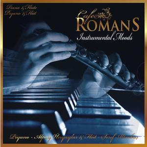 Piyano Flüt (Cafe Romans, Instrumental Moods)