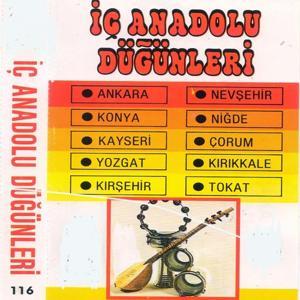 İç Anadolu Düğünleri (Ankara, Konya, Kayseri, Yozgat, Kırşehir, Nevşehir, Niğde, Çorum, Kırıkkale, Tokat)