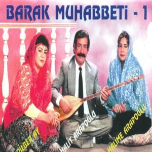 Barak Muhabbeti, Vol. 1
