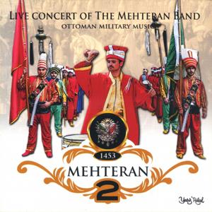 Mehteran, Vol. 2 (Live Concert of the Mehteran Band)