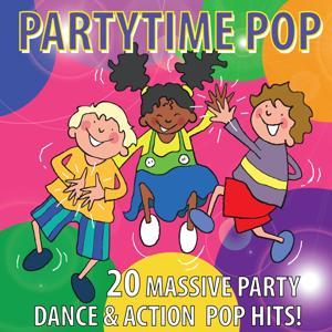 Pop Partytime (20 Massive Party Dance & Action Pop Hits)