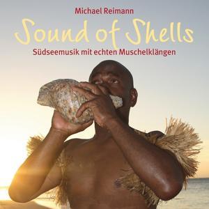 Sound Of Shells: Südseemusik mit echten Muschelklängen