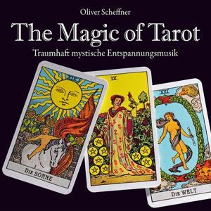 The Magic of Tarot (Traumhaft mystische Entspannungsmusik)