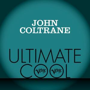 John Coltrane: Verve Ultimate Cool
