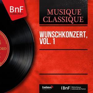 Wunschkonzert, Vol. 1 (Mono Version)