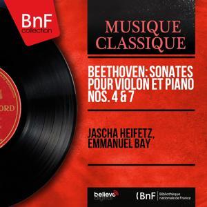 Beethoven: Sonates pour violon et piano Nos. 4 & 7 (Mono Version)