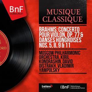 Brahms: Concerto pour violon, Op. 77 & Danses hongroises Nos. 5, 8, 9 & 11 (Mono Version)
