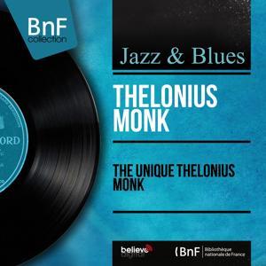 The Unique Thelonius Monk (Mono Version)